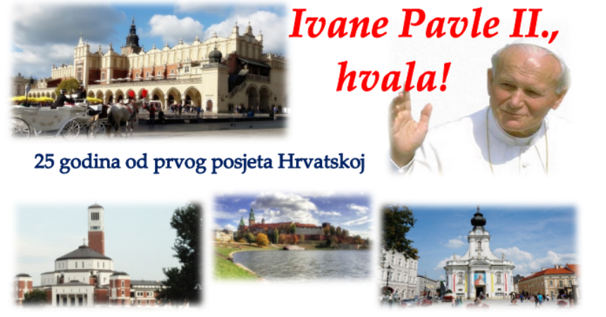 """Pozivamo vas na Hodočašće u zavičaj poljskoga Pape prošlo je """"25.godina od prvog posjeta Hrvatskoj"""""""
