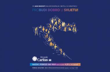 """""""Za 1000 radosti"""", tradicionalni nacionalni program pomoći najsiromašnijim obiteljima Hrvatskoga Caritasa, odsad pod nazivom """"Probudi dobro u svijetu!"""""""
