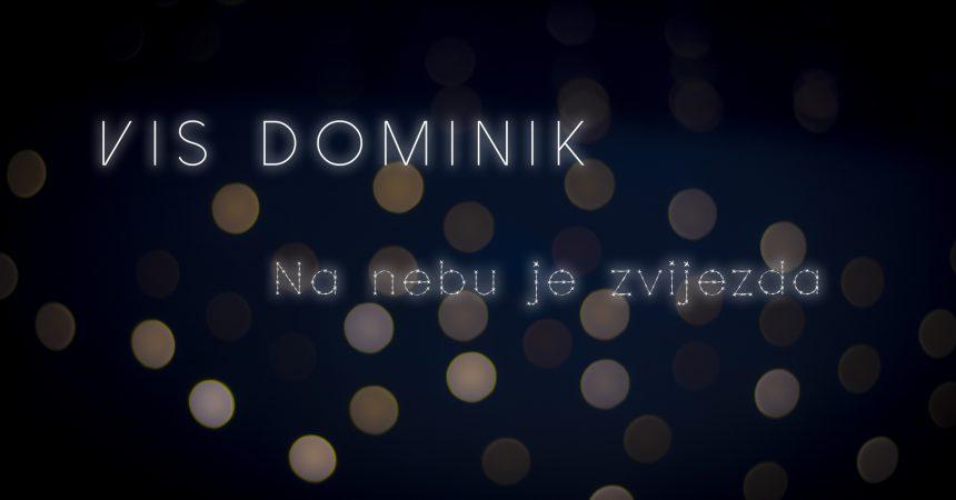 """Objavljen božićni glazbeni video spot za pjesmu """"Na nebu je zvijezda"""" VIS-a Dominik"""